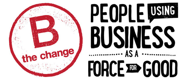 People using business as a force for good.